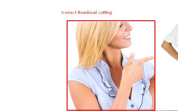 Incorrect thumbnail cutting